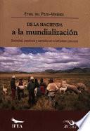 Libro de De La Hacienda A La Mundialización