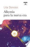 Libro de Alkymia Para La Nueva Era