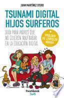 Libro de Tsunami Digital Hijos Surferos