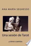 Libro de Una Sesion De Tarot Y Otros Cuentos
