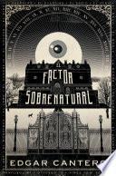 Libro de El Factor Sobrenatural