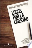 Libro de Locos Por La Libertad