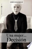 Libro de Una Mujer…decisi—n