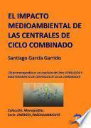 Libro de El Impacto Medioambiental De Las Centrales De Ciclo Combinado