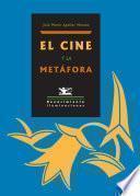 Libro de El Cine Y La Metáfora