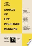 Libro de Annals Of Life Insurance Medicine 6