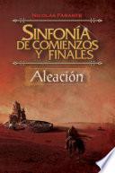 Libro de Sinfonía De Comienzos Y Finales   Aleación