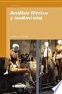 Libro de Análisis Fílmico Y Audiovisual