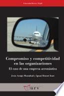 Libro de Compromiso Y Competitividad En Las Organizaciones