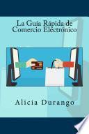 Libro de La Guía Rápida De Comercio Electrónico
