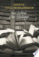 Libro de Los Judíos Y Las Palabras