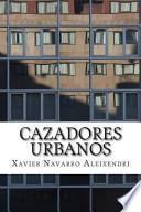 Libro de Cazadores Urbanos