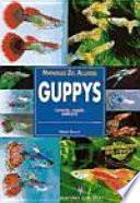 Libro de Manuales Del Acuario. Guppys
