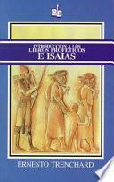 Libro de Introduccion A Los Libros Profeticos E Isaias/ Introduction To The Prophetic Books And Isaiah