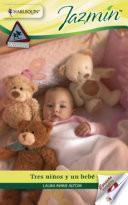 Libro de Tres Niños Y Un Bebé