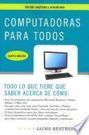 Libro de Computadoras Para Todos / Computers For Everyone