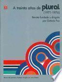 Libro de A Treinta Años De  Plural  (1971 1976)