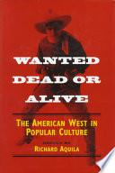 Libro de Wanted Dead Or Alive