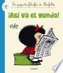 Libro de ¡así Va El Mundo! (fixed Layout) (la Pequeña Filosofía De Mafalda)