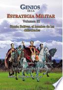 Libro de Genios De La Estrategia Militar, Volumen Iii