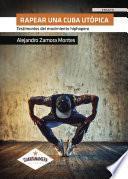 Libro de Rapear Una Cuba Utópica