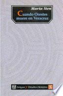 Libro de Cuando Orestes Muere En Veracruz