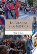 Libro de La Palabra Y La Mística. Motor Necesario Del Proyecto Nacional Y Popular