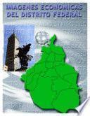Libro de Imágenes Económicas Del Distrito Federal
