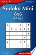 Libro de Sudoku Mini 6×6   De Fácil A Difícil   Volumen 43   276 Puzzles