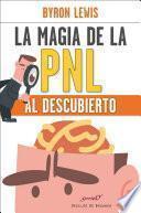 Libro de La Magia De La Pnl Al Descubierto