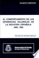 Libro de El Comportamiento De Las Diferencias Salariales En La Industria Española, 1965 1981