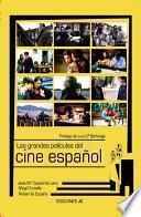 Libro de Las Grandes Películas Del Cine Español