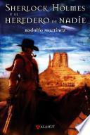 Libro de Sherlock Holmes Y El Heredero De Nadie