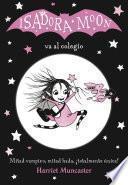 Libro de Isadora Moon Va Al Colegio (isadora Moon)