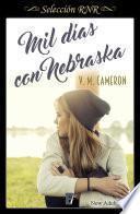 Libro de Mil Días Con Nebraska (rnr) (new Adult)