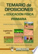 Libro de Temario De Oposiciones De Educación Física Para Primaria. Legislación L.o.e.