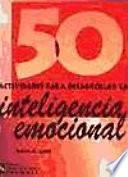 Libro de 50 Actividades Para Desarrollar La Inteligencia Emocional