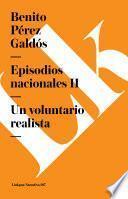 Libro de Episodios Nacionales Ii. Un Voluntario Realista
