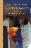 Libro de Nostradamus Y La Guerra Islam Occidente