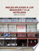 Libro de Ingles Aplicado A Los Negocios Y A La Hoteleria