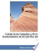 Libro de Tratado De Las Campaapas Y Otros Acontecimientos De Los Ejacrcitos Del …