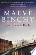 Libro de Bajo El Cielo De Dublín