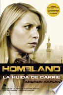 Libro de Homeland. La Huida De Carrie