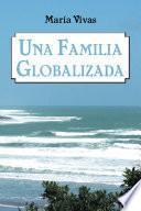Libro de Una Familia Globalizada
