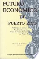 Libro de Futuro Económico De Puerto Rico