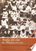 Libro de 1900: Primera Parte. El Fin De Siglo Y El Cinematógrafo