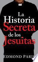 Libro de La Historia Secreta De Los Jesuitas