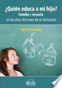 Libro de ¿quién Educa A Mi Hijo?