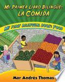 Libro de Mi Primer Libro Bilingue / My First Bilingual Book