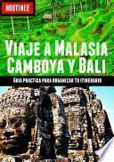 Libro de Viaje A Malasia, Camboya Y Bali   Turismo Fácil Y Por Tu Cuenta
